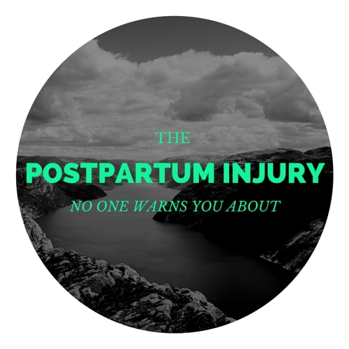The postpartum injury that no one tells you about.